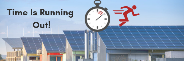 Time is running out! Go Solar Before It Is Too Late!